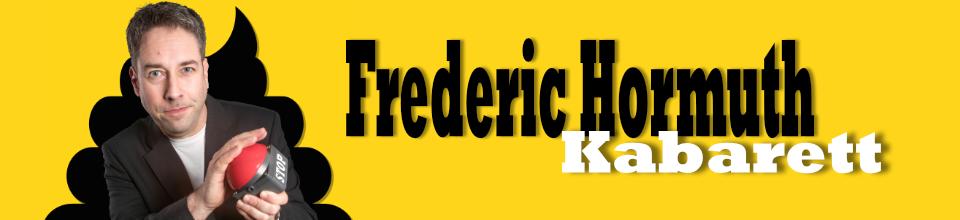 Frederic Hormuth – Politisches Kabarett